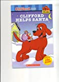 Clifford Helps Santa (Clifford The Big Red Dog) (0439904560) by Sonia Sander