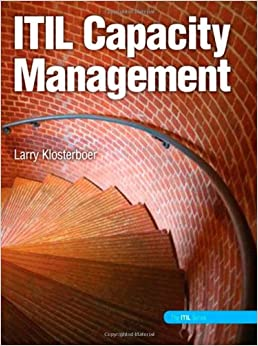 Itil Capacity Management Ibm Press Larry Klosterboer