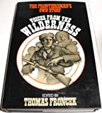 img - for Voices from the wilderness: The frontiersman's own story book / textbook / text book