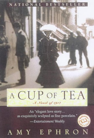 A Cup of Tea (Ballantine Reader's Circle), Amy Ephron