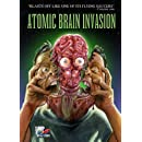Atomic Brain Invasion