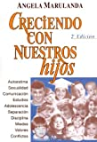 img - for Creciendo Con Nuestros Hijos (Spanish Edition) book / textbook / text book