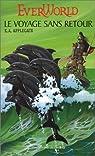 Everworld, tome 3 : Le voyage sans retour par Applegate