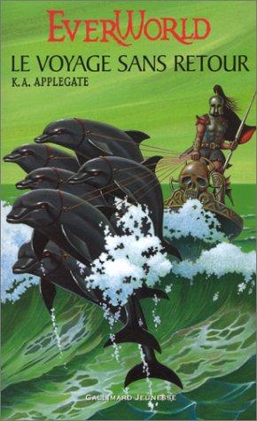 Everworld (3) : Le Voyage sans retour