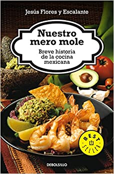 Nuestro Mero Mole (Bestseller) (Spanish Edition) (Spanish) Paperback