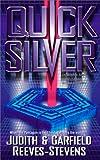 Quicksilver (0671028545) by Reeves-Stevens, Garfield