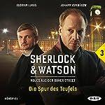 Die Spur des Teufels (Sherlock & Watson - Neues aus der Baker Street 3) | Viviane Koppelmann