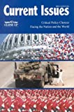 Current Issues 2001: Critical Policy Choices Facing the Nation and the World