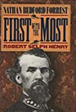img - for First With the Most: Nathan Bedford Forrest book / textbook / text book