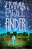 Finder: A Novel of the Borderlands (0312854188) by Emma Bull