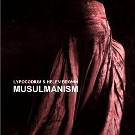 LYPOCODIUM & HELEN BROWN - Musulmanism 511JEj78AlL._SL500_AA280_