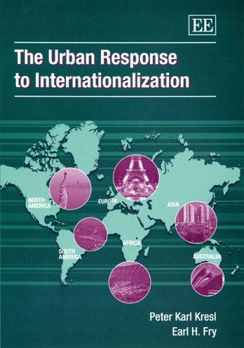 The Urban Response To Internationalization