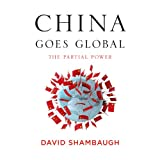 img - for China Goes Global: The Partial Power book / textbook / text book
