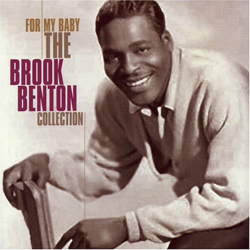 Brook Benton - For My Baby [the Collection] - Zortam Music