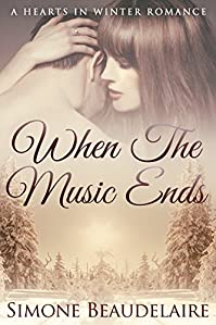 When The Music Ends: A Hearts In Winter Romance by Simone Beaudelaire ebook deal