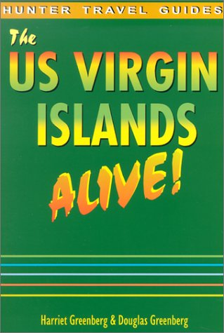 The Us Virgin Islands Alive! (The Us Virgin Islands Alive)
