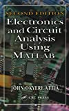 img - for Electronics and Circuit Analysis Using MATLAB, Second Edition book / textbook / text book