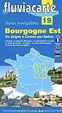 Patrick Join-Lambert Fluviacarte 19 Bourgogne Est: Nautischer Führer von Joigny bis Chalon-sur-Saône