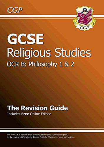 GCSE Religious Studies OCR B Philosophy Revision Guide (with Online Edition)