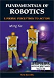 Fundamentals of robotics :  linking perception to action /