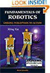 Fundamentals of Robotics: Linking Per...