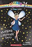 Rainbow Magic: The Night Fairies #4: Morgan the Midnight Fairy