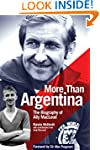 More Than Argentina: The Biography of...