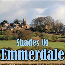 "Shades Of ""Emmerdale"""