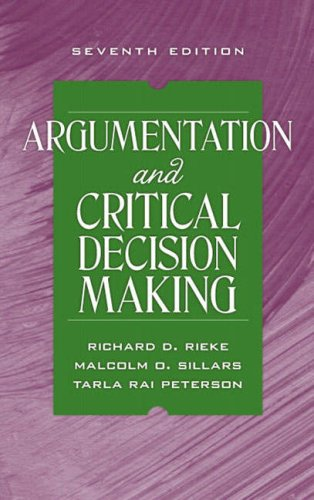 Argumentation and Critical Decision Making (7th Edition)