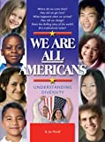 We Are All Americans: Understanding Diversity