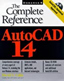 img - for AutoCAD 14: The Complete Reference book / textbook / text book