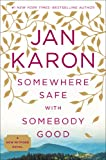 #9: Somewhere Safe with Somebody Good: The New Mitford Novel