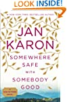 Somewhere Safe with Somebody Good: Th...