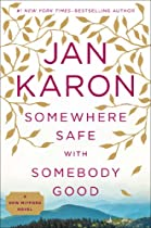 Somewhere Safe with Somebody Good: The