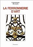 echange, troc Catherine Vaudour - La ferronnerie d'art