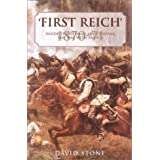 The First Reich: Inside the German Army During the War with France 1870-71 ~ David Stone