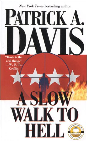 A Slow Walk to Hell, PATRICK A. DAVIS
