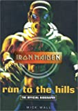 """Run to the Hills: Inside Story of """"Iron Maiden"""""""