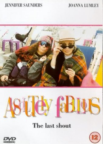Absolutely Fabulous - the Last Shout [DVD] [1992]