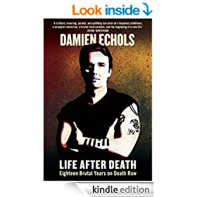 Life After Death: Eighteen Years on Death Row