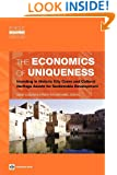 The Economics of Uniqueness: Investing in Historic City Cores and Cultural Heritage Assets for Sustainable Development (Urban Development)