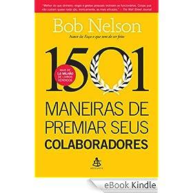 Livro 1001 maneiras de premiar seus colaboradores em