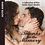 Thanks for the Memory: A Collection of Five Erotic Stories | Miranda Forbes (editor)