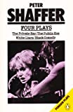 Peter Shaffer - Four Plays: The Private Ear/The Public Eye/White Lyars/Black Comedy (0140481591) by Peter Shaffer