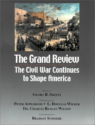Grand Review: The Civil War Continues to Shape America