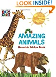 Amazing Animals (The World of Eric Carle) (Deluxe Reusable Sticker Book)