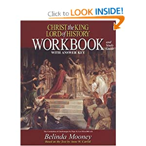 Christ the King, Lord of History, Workbook Anne Carroll and Belinda Mooney