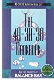 img - for The 40-30-30 Cookbook book / textbook / text book