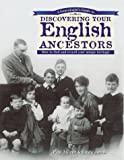 A Genealogist's Guide to Discovering Your English Ancestors: How to Find and Record Your Unique Heritage (1558705368) by Milner, Paul