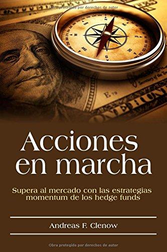 Acciones en marcha: Supera al mercado con las estrategias momentum de los hedge funds